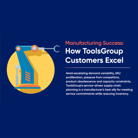 Infographic: Manufacturing Success: How ToolsGroup Customers Excel