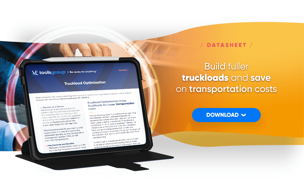 Build fullertruckloads and saveon transportation costs